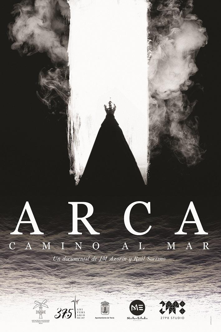 Cartel ARCA. Camino al Mar documental Fiestas de la Virgen Yecla